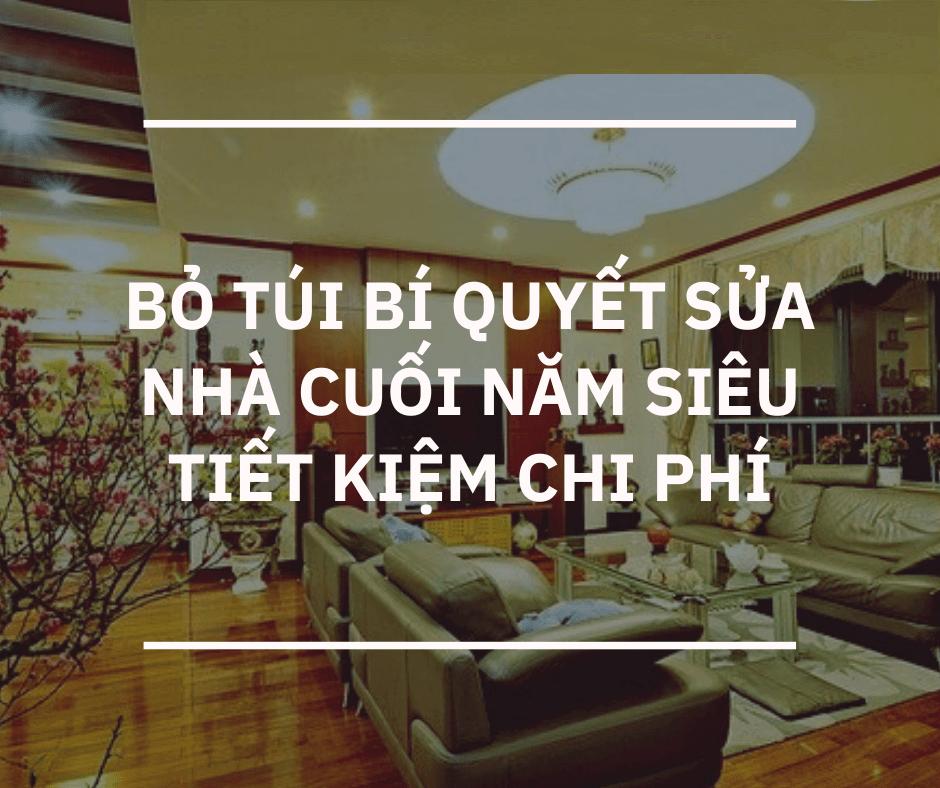 Bí quyết cải tạo nhà vào cuối năm siêu tiết kiệm